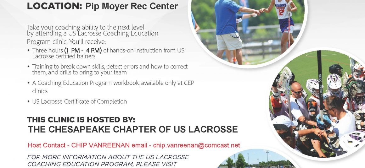 Upcoming US Lacrosse Coaching Clinic Coaching Clinic- Sunday February 25th in Annapolis Maryland!