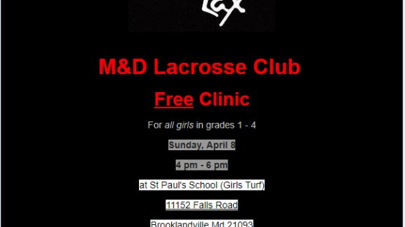 M&D Lacrosse Club FREE Clinic! 4/8 4pm-6pm @ St Paul's School (Girls Turf)