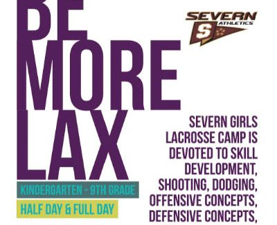 BE MORE LAX Camp @ Severn School June 18th – 22nd