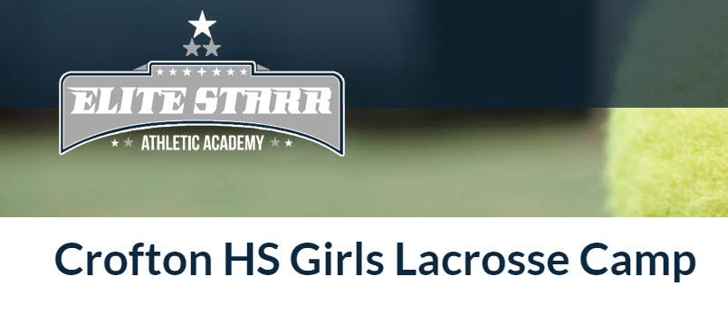 Crofton High School Girls Lacrosse Camp!!  June 28th -July 1st